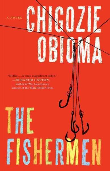 Cover: The fishermen by Chigozie Obioma