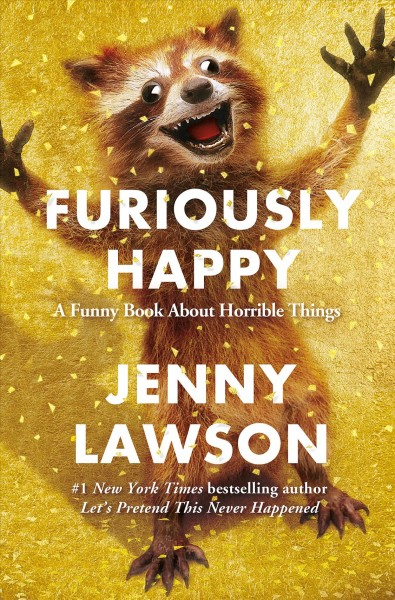 """Cover of """"Furiously Happy"""" by Jenny Lawson."""