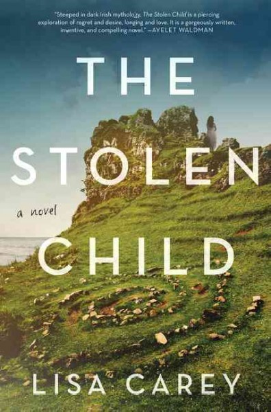 cover: The Stolen Child by Lisa Carey