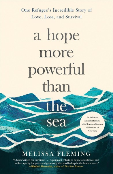 Cover: a hope more powerful than the sea by Melissa Fleming