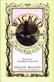 Go to record Wicked : the life and times of the wicked witch of the Wes...