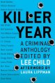 Go to record Killer year : stories to die for-- from the hottest new cr...