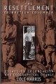 Go to record The resettlement of British Columbia : essays on coloniali...
