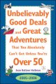 Go to record Unbelievably good deals and great adventures that you abso...