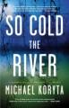 Go to record So cold the river