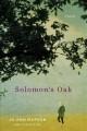 Go to record Solomon's oak : a novel
