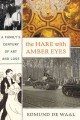 Go to record The hare with amber eyes : a family's century of art and l...