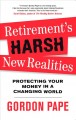 Go to record Retirement's harsh new realities : protecting your money i...