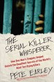 Go to record The serial killer whisperer : how one man's tragedy helped...