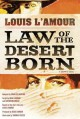 Go to record Law of the desert born : a graphic novel