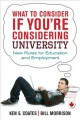 Go to record What to consider if you're considering university : new ru...
