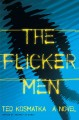Go to record The flicker men : a novel