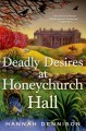 Go to record Deadly desires at Honeychurch Hall