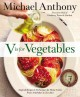 Go to record V Is for vegetables : inspired recipes & techniques for ho...