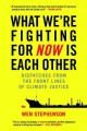 Go to record What we're fighting for now is each other : dispatches fro...