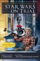 Go to record Star Wars on trial : science fiction and fantasy writers d...