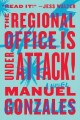 Go to record The regional office is under attack! : a novel