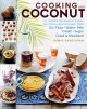 Go to record Cooking with coconut : 125 recipes for healthy eating : de...