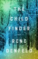 Go to record The child finder : a novel