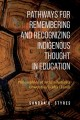 Go to record Pathways for remembering and recognizing Indigenous though...