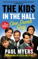 Go to record The Kids in the Hall : one dumb guy