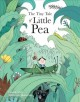 Go to record The tiny tale of Little Pea