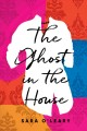 Go to record The ghost in the house