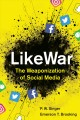 Go to record Likewar : the weaponization of social media