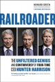 Go to record Railroader : the unfiltered genius and controversy of four...