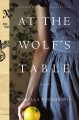 Go to record At the wolf's table : a novel