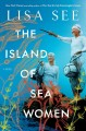 Go to record The island of sea women : a novel