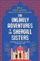 Go to record The unlikely adventures of the Shergill sisters : a novel