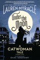 Go to record Under the moon : a Catwoman tale