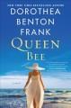 Go to record Queen bee : a novel