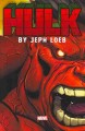 Go to record Hulk by Jeph Loeb : the complete collection. Volume 1
