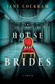 Go to record The house of brides : a novel
