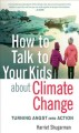 Go to record How to talk to your kids about climate change : turning an...