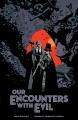 Go to record Our encounters with evil : adventures of Professor J.T. Me...