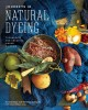 Go to record Journeys in natural dyeing : techniques for creating color...