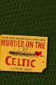 Go to record Murder on the Celtic.