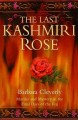 Go to record The Last Kashmiri rose.
