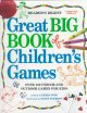 Go to record The Reader's Digest great big book of children's games : o...