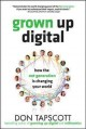Go to record Grown up digital : how the net generation is changing the ...