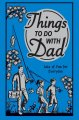 Go to record Things to do with Dad : lots of fun for everyone