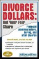 Go to record Divorce dollars : get your fair share : financial planning...